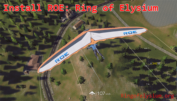 How to install ROE: Ring of Elysium