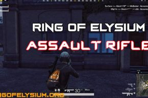 Ring of Elysium: What You Need To Know About Assault Rifle