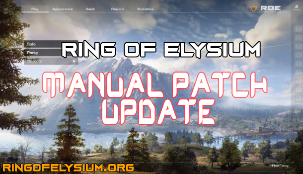 Manual Patch Update - Ring of Elysium Game