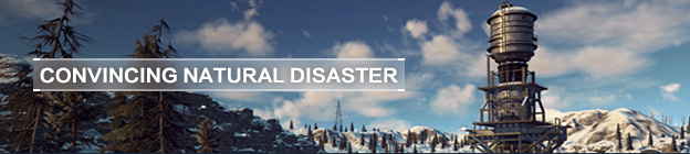 Convincing natural disaster